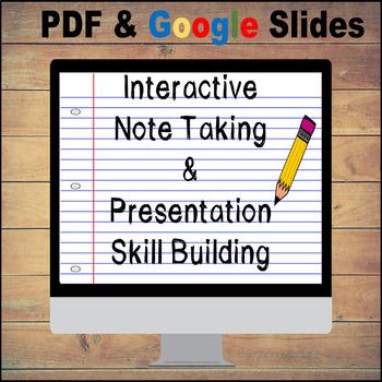 Interactive Note Taking & Presentation Skill Building