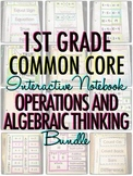 Interactive Notebook: 1st Grade CCSS Operations and Algebraic Thinking BUNDLE