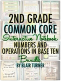 Interactive Notebook: 2nd Grade CCSS Numbers and Operations in Base Ten BUNDLE