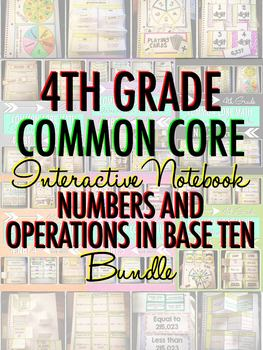 Interactive Notebook: 4th Grade CCSS Numbers and Operations in Base Ten BUNDLE