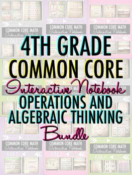 Interactive Notebook: 4th Grade CCSS Operations and Algebraic Thinking BUNDLE