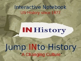 Interactive Notebook--A Changing Culture
