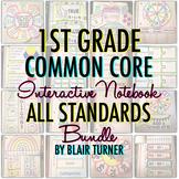 Math Interactive Notebook: 1ST GRADE COMMON CORE BUNDLE