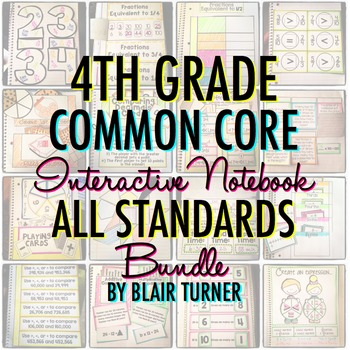 Math Interactive Notebook: 4TH GRADE COMMON CORE by Blair Turner