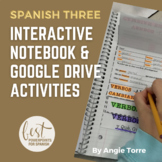 Spanish Three Interactive Notebook and Google Drive Activities Distance Learning