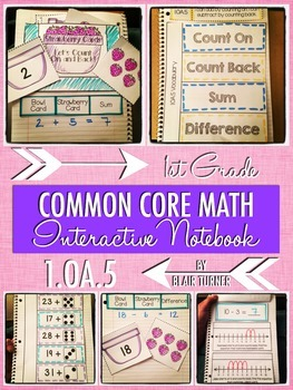Interactive Notebook Activities - Counting On and Counting Back {1.OA.5}