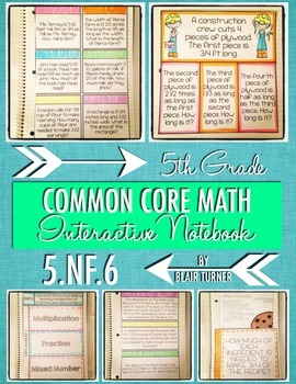 Interactive Notebook Activities - Fraction Multiplication Word Problems {5.NF.6}