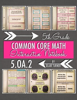 Interactive Notebook Activities - Numerical Expressions {5.OA.2}