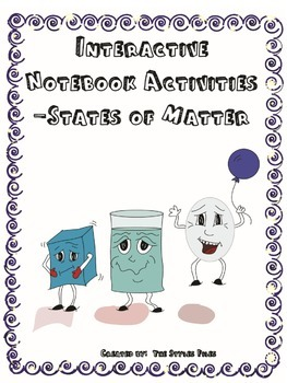 Interactive Notebook Activities- States of Matter