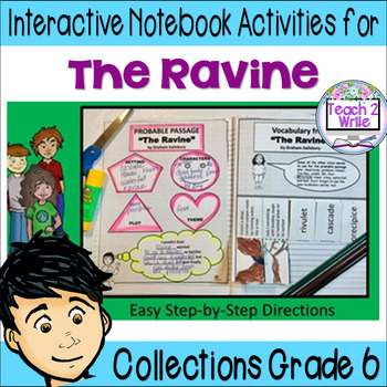 """Interactive Notebook Activities for HMH Collections Grade 6 """"The Ravine"""""""