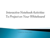 Interactive Notebook Activities for you Whiteboard