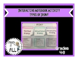 Interactive Notebook Activity - Irony
