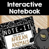 Interactive Notebook- African Animals