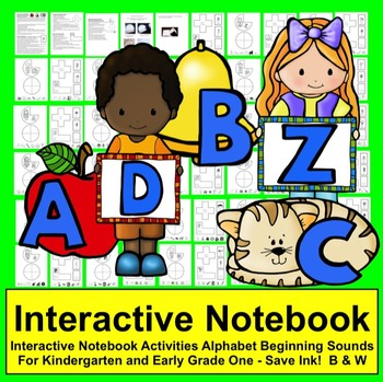 Interactive Notebook:  Alphabet and Beginning Sounds Bundle