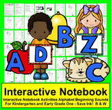Interactive Notebook:  Alphabet and Beginning Sounds Bundle
