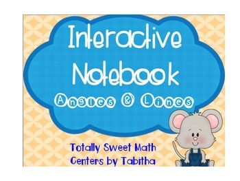 Interactive Notebook- Angles and Lines