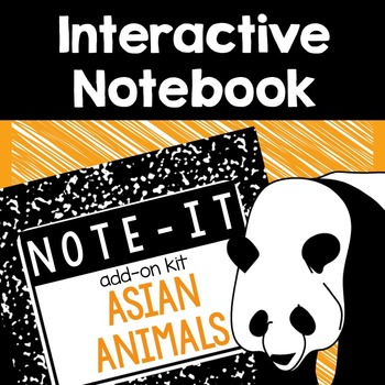 Interactive Notebook- Asian Animals