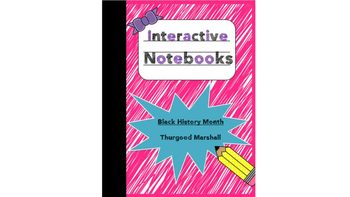 Interactive Notebook - Black History Month - Thurgood Marshall