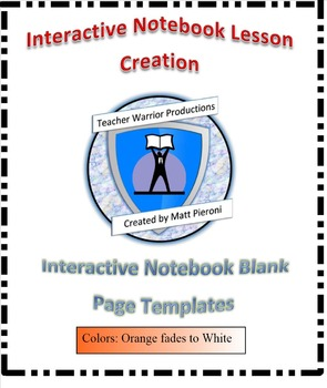 Interactive Notebook Blank Template Pages- Orange/White