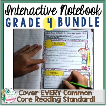 Interactive Notebook Bundle: 4th Grade {Cover ALL CCSS RL & RI Standards!}