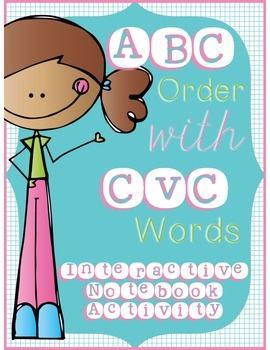 ABC Order With CVC Words - Interactive Notebook Activity