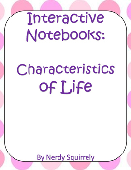 Interactive Notebook Characteristics of Life