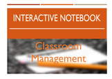 Interactive Notebook - Classroom Management