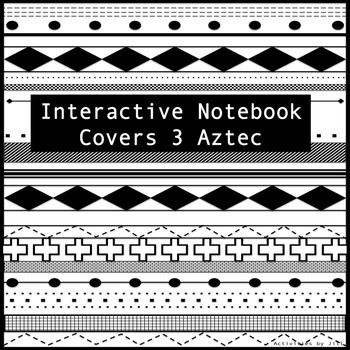 Interactive Notebook Cover 3 (Aztec)