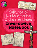 Celebrating Cultures of North America & Caribbean Interactive Notebook 3rd Grade