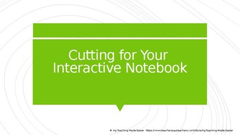 Interactive Notebook: Cutting for Your Interactive Notebook PowerPoint