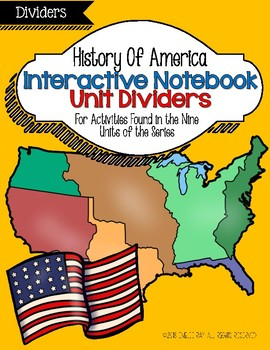 Interactive Notebook Dividers: History of America