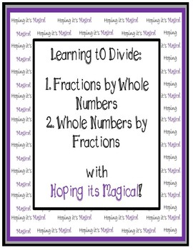 Interactive Notebook ~ Dividing with Fractions and Whole Numbers