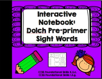Interactive Notebook: Dolch Pre-Primer Sight Words