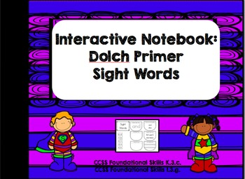 Interactive Notebook: Dolch Primer Sight Words