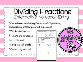 Interactive Notebook Entry:  Dividing Fractions