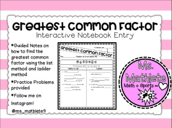 Interactive Notebook Entry:  Greatest Common Factor