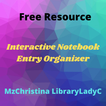 Interactive Notebook Entry Organizer