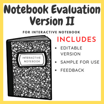 Interactive Notebook Evaluation Template II