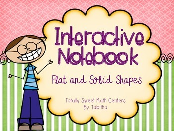 Interactive Notebook- Flat and Solid Shapes