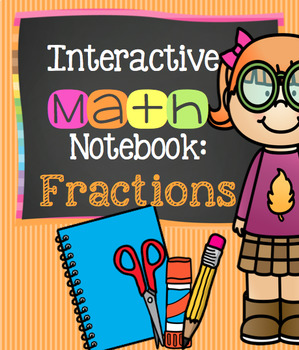 Interactive Notebook: Fractions