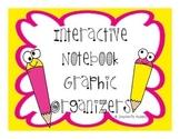 Interactive Notebook Graphic Organizers