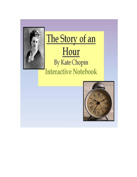 "Interactive Notebook Guide/Templates for Kate Chopin's ""The Story of an Hour"""