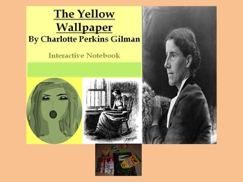 """Interactive Notebook Guide for Gilman's """"The Yellow Wallpaper"""""""