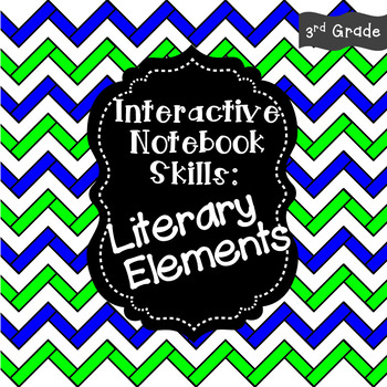 Interactive Notebook - Literary Elements
