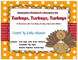 Interactive Notebook Literature Set:  Too Many Turkeys