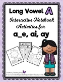 Long Vowel a Interactive Notebook