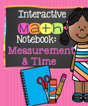 Interactive Notebook: Measurement and Time