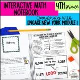 Interactive Notebook Module 1- 4rd Grade Engage New York Math