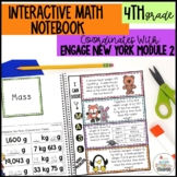 Interactive Notebook Module 2- 4th Grade Engage New York Math