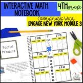 Interactive Notebook Module 3- 4th Grade Engage New York Math